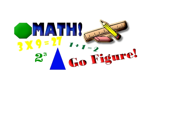 math-gofigure.jpg - Math Graphic - Go Figure!